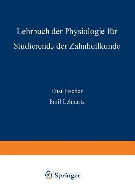 Lehrbuch Der Physiologie Fur Studierende Der Zahnheilkunde