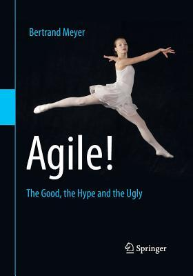 Agile! by Bertrand Meyer