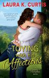Toying with His Affections (Goody's Goodies, #1)