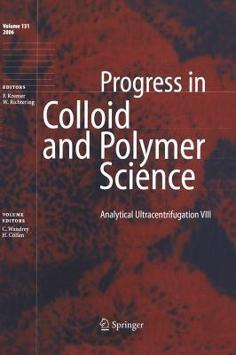 Analytical Ultracentrifugation Viii (Progress In Colloid And Polymer Science) (V. 8)