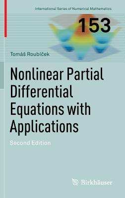 Nonlinear Partial Differential Equations with Applications par Tomas Roubicek