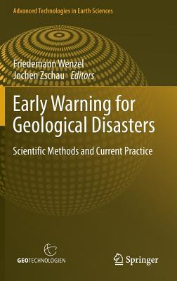 Early Warning for Geological Disasters: Scientific Methods and Current Practice
