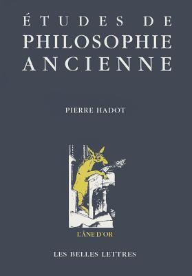Etudes de Philosophie Ancienne por Pierre Hadot