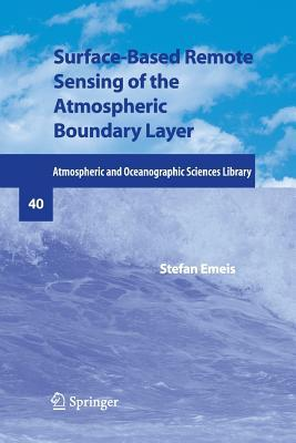Surface-Based Remote Sensing of the Atmospheric Boundary Layer