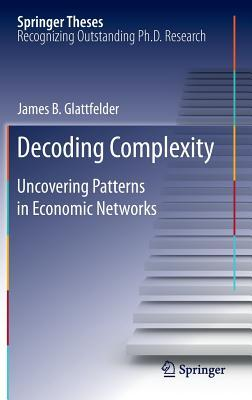 Decoding Complexity: Uncovering Patterns in Economic Networks