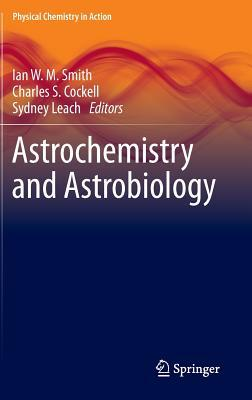 Astrochemistry and Astrobiology