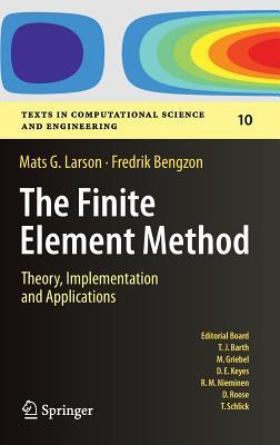 The Finite Element Method: Theory, Implementation, and Applications