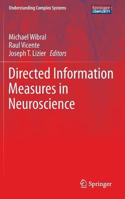 Directed Information Measures in Neuroscience by Michael Wibral