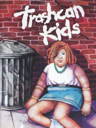 Trashcan Kids