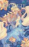 Odette: A Novel (Fairy Tale Prequels & Sequels Book 1)