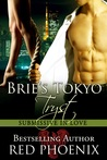 Brie's Tokyo Tryst (Submissive in Love, #1)