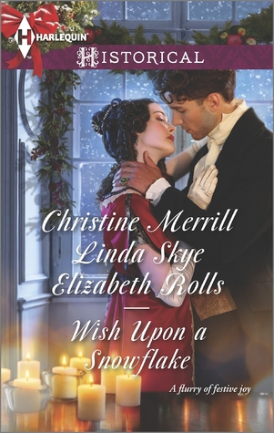 Wish Upon a Snowflake: The Christmas Duchess/Russian Winter Nights/A Shocking Proposition(M&B Christmas Wishes 1)