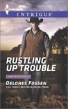 Rustling Up Trouble (Sweetwater Ranch, #3)