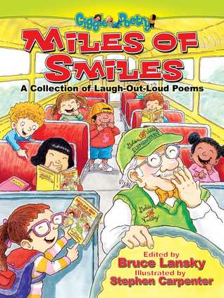 Miles of Smiles: A Collection of Laugh-Out-Loud Poems