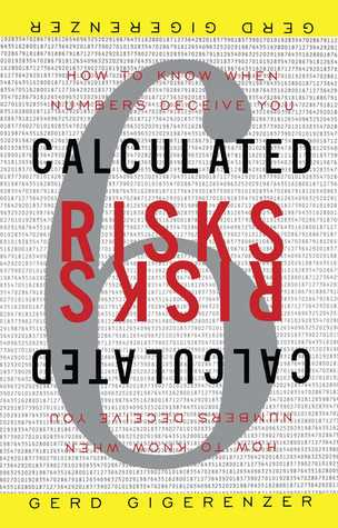 Calculated Risks by Gerd Gigerenzer