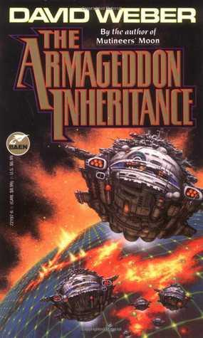 The Armageddon Inheritance(Dahak 2)