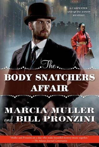 The Body Snatchers Affair (Carpenter and Quincannon #3)