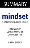 Mindset: The New Psychology of Success: By Carol Dweck -- Summary