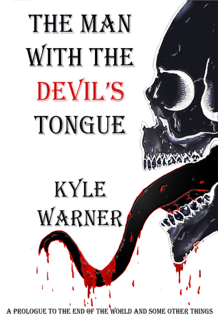 The Man with the Devils Tongue(The End of the World and Some Other Things 0.1)