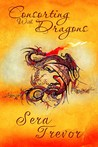 Consorting With Dragons by Sera Trevor