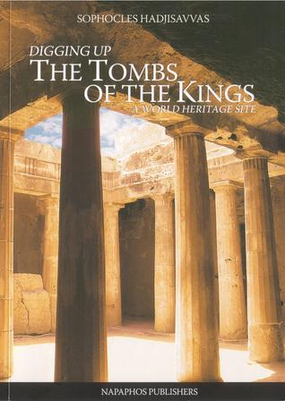 Digging up The Tombs of the Kings: A World Heritage Site