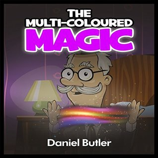 """THE MULTI-COLOURED MAGIC"" (Rhyming Stories For Children +SPECIAL BONUS and FREE DOWNLOADS) (ages 8-14) (children's ebook)(Poetry)(bedtime stories)(short stories)"