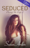 Seduced by Susan Arden