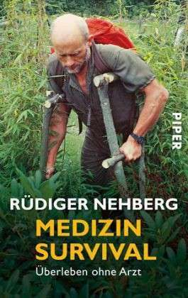 Medizin Survival. Überleben ohne Arzt