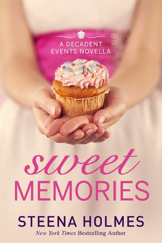 Sweet Memories by Steena Holmes