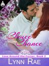 First Choice, Second Chance (Love Around the Corner, #2)