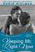 Keeping Mr. Right Now (Kiss...