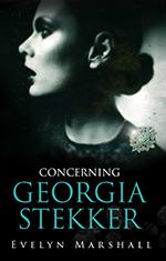 Concerning Georgia Stekker by Evelyn Marshall