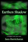 Earthen Shadow