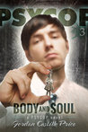 Body and Soul (PsyCop, #3)