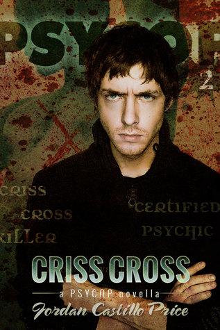 Criss Cross (PsyCop, #2)