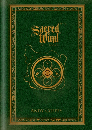 Sacred Wind: Book 2