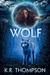 The Wolf (The Keeper Saga, #3)