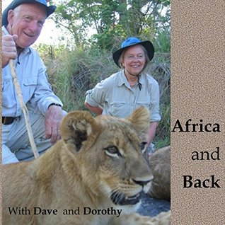 Africa and Back: With Dave and Dorothy