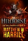 Hellborne (The ARC Chronicles, #2)