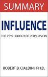 Influence: By Robert Cialdini -- Summary