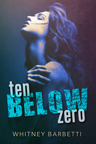 Ten Below Zero
