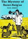 Mystery Of Saint Salgue by Paul Berna