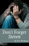 Don't Forget Steven