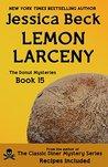 Lemon Larceny by Jessica Beck