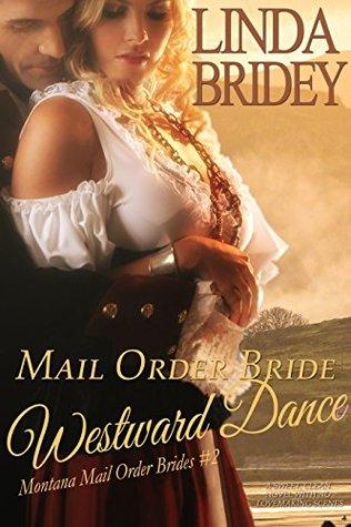 Westward Dance (Montana Mail Order Brides #2)