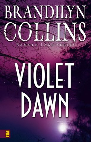 Violet Dawn by Brandilyn Collins