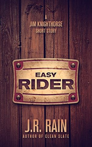 Easy Rider: A Jim Knighthorse Story