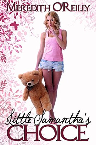 Little Samanthas Choice - Meredith OReilly