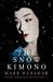 The Snow Kimono by Mark Henshaw