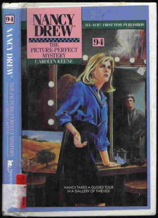 The Picture Perfect Mystery (Nancy Drew, #94)